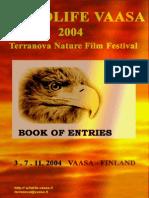 Wildlife Vaasa 2004-Book of Entries