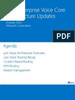 Module 02 - Lync Ignite - Lync Enterprise Voice Core Infrastructure Updates rest