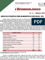 - BOLETIM EPIDEMIOLOGICO N11 03-12 ANÁLISE DA SITUAÇÃO DE SAÚDE NO MUNICÍPIO DE PORTO VELHO - 2011