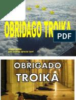 Obrigado Troika