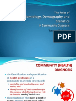 The Roles of Demography_epidemiology_statistics in COMDX