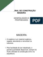 O MATERIAL DE CONSTRUÇÃO MADEIRA [Modo de Compatibilidade]