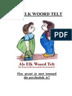 Als Elk Woord Telt - Praten met Psychotische, Verwarde en Psychopathische Personen
