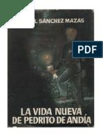 Sánchez Mazas, Rafael - La vida nueva de Pedrito de Andía