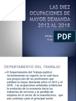 Las Diez Ocupaciones de Mayor Demanda 2012 Al 2018