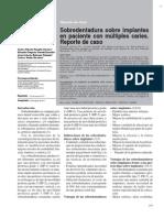 Sobredentaduras, Reporte Caso Upch