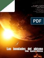 Las Bondades Del Abismo.