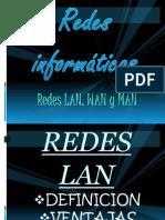 REDES LAN WAN Y MAN