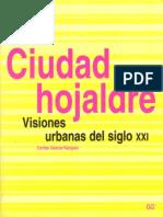 Ciudad Hojaldre, La Ciudad Del Espectaculo.