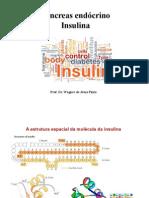 Insulina, Glucagon e Diabetes Melito Ok [Modo de Compatibilidade]