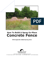 Spray in-place Concrete Fence