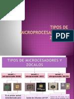 Tipos de Microprocesadores y Zocalos