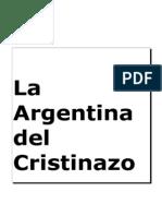 OCT.la Argentina Del Cristinazo
