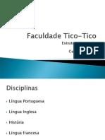 Faculdade Tico-Tico 4 - Ana Carolina