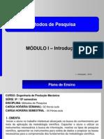 Módulo I - MP Introdução  - 2013