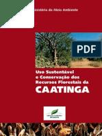 Livro - Uso Sustentável e Conservação dos Recursos Florestais da Caatinga