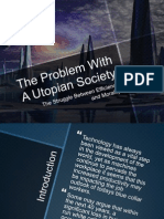 the problem with  a utopian society