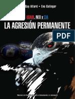 Usaid Ned y CIA - La Agresion Permanente - j Allard y Eva Golinger