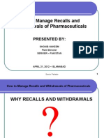 Mr. Shoaib Hakeem How to Manage Recalls and Withdrawls of Pharmaceuticals