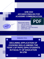 DECLINING APPLICATION OF COOKING SKILLS AMONG YEAR 3 OF PKPG (SPH) STUDENTS IN FACULTY OF EDUCATION, UTM, SKUDAI, JOHOR.