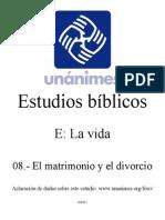 E.08.- El Matrimonio y El Divorcio