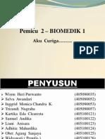 Adhitia - Pemicu 2 - Biomedik 1 ( aku curiga.... )