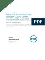 Agent Free Monitoring Microsoft SCOM 2012 White Paper