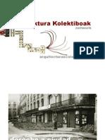 Arkitektura Kolektiboak. El derecho a la ciudad