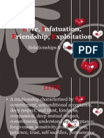 Love, Infatuation, Friendship, Exploitation