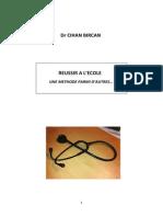 Réussir à l'école  Dr Cihan BIRCAN