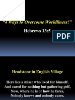 4 Ways to Overcome Worldliness - Hebrews 13