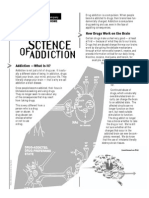 The science of addiction caused by drugs.