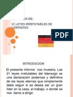 Presentacion Del Resumen de Las 21 Leyes Irrefutables Del Liderazgo