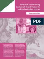 Francois Jullien, 2010 Hannah-Arendt-Preise für politisches Denken