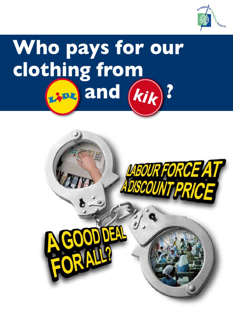 who pays for our clothing from lidl and kik | supermarket