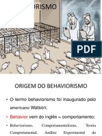 BEHAVIORISMO, PSICANÁLISE E HUMANISMO