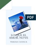 Cuenca, Teresa - Lo Que El Amor No Ve