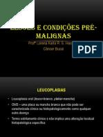 LESÕES E CONDIÇÕES PRÉ-MALIGNAS