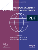 Reproductive Health Awareness Through the Life Cycle - Birth to Adolescence