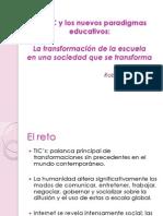 Las TIC y Los Nuevos Paradigmas Educativos