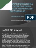 Penyelesaian Perselisihan Sengketa Partai Politik (Penggantian Antar Waktu).