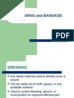 Dressing and Bandage