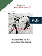 Sanfermines 78. Los Hechos Tal y Como Sucedieron