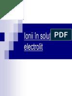 2. Ionii în solutii de electrolit