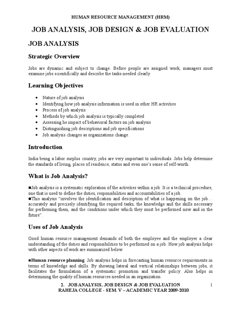 job analysis evaluation An effective job evaluation serves a purpose for the employee and for the organization as well there are several advantages that a job evaluation brings to an organization that can help the .