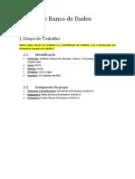 BD1 - 2013-02 - Trabalho 2 - Modelo de Projeto (Template)