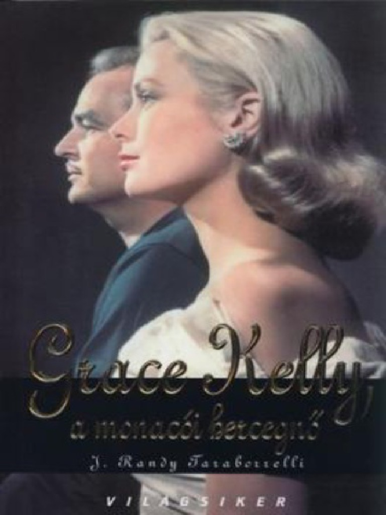 Grace Kelly a monacói hercegnő 733ce58ff9