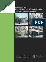 RELEVAMIENTO DE USOS DEL SUELO. CIUDAD DE BUENOS AIRES.