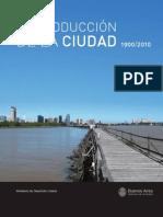 LA PRODUCCIÓN DE LA CIUDAD 1900/2010