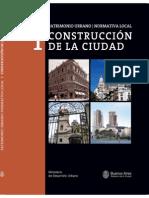 Patrimonio Urbano I. Normativa Local. Construcción de la Ciudad.